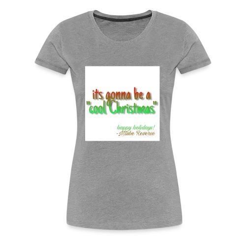 Cool Christmas merch - Women's Premium T-Shirt