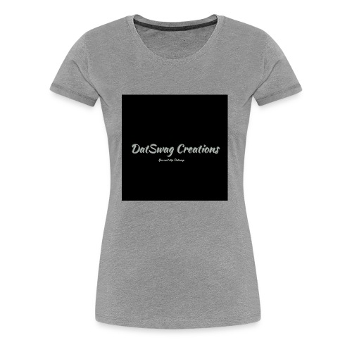 DatSwag Creations - Women's Premium T-Shirt