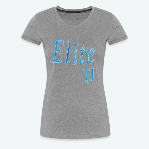 TJ ELITE LIMITED EDITION - Women's Premium T-Shirt