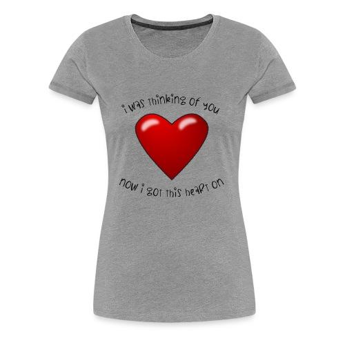 Heart On - Women's Premium T-Shirt