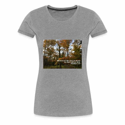 Quiet Forest and Inspirational Message - Women's Premium T-Shirt