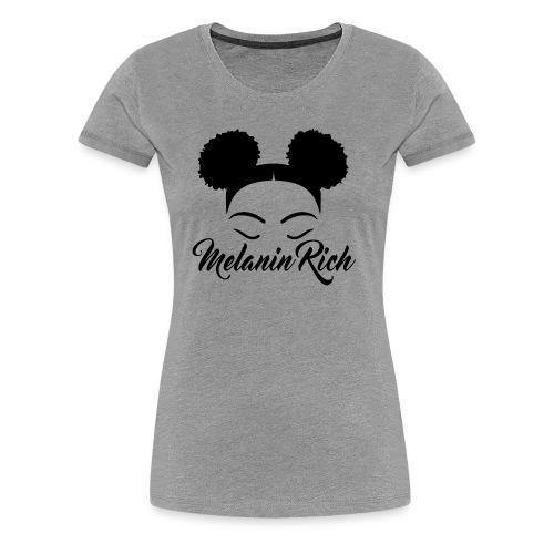 Melanin Rich - Women's Premium T-Shirt