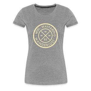 Wifi, Wayfaring, & Wanderlust - Women's Premium T-Shirt