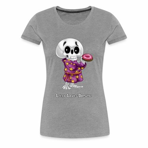 Lichs Love Donuts - Women's Premium T-Shirt