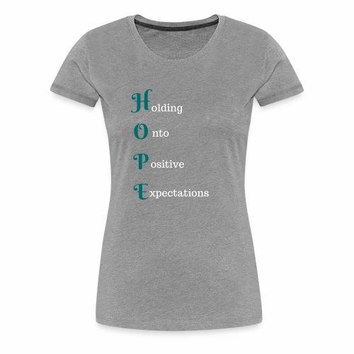 HOPE #1 - Women's Premium T-Shirt