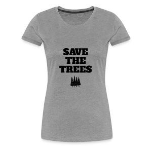 Save The Trees - Women's Premium T-Shirt