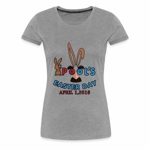 POOLS EASTER DAY SHIRTS - Women's Premium T-Shirt