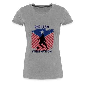 one team one Nation - Women's Premium T-Shirt