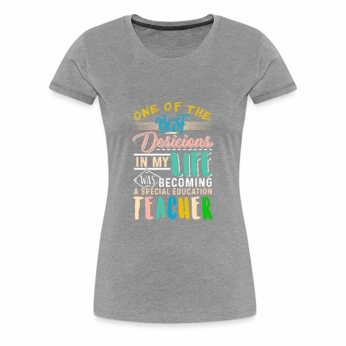 SpecialEducationTeacher - Women's Premium T-Shirt