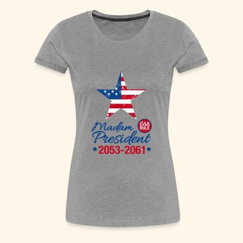 Madam President 2053-2061 - Women's Premium T-Shirt