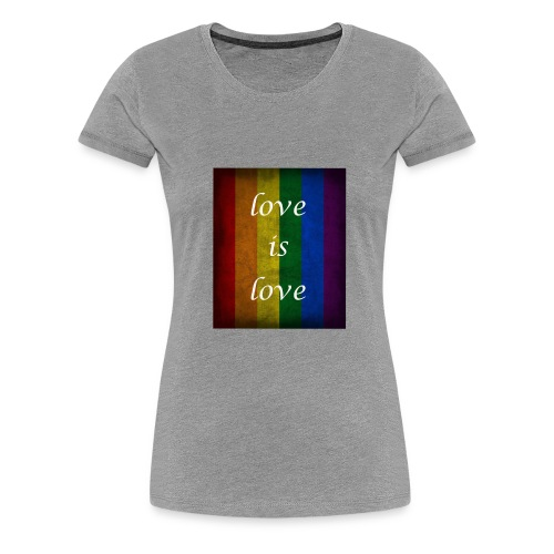 Love is Love - Women's Premium T-Shirt