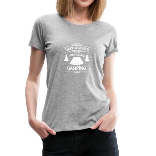 Make Best Camping Memories - Women's Premium T-Shirt