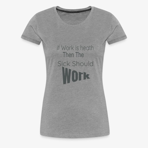 funny produc desinf for nurse and doctor day off, - Women's Premium T-Shirt