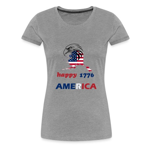 happy america 4th of july 1776 - Women's Premium T-Shirt