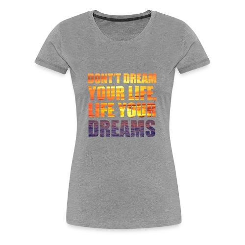 Dream s - Women's Premium T-Shirt