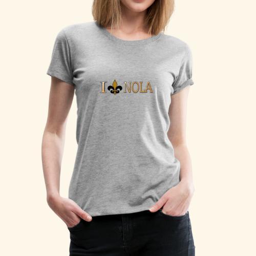 I Love Nola New Orleans Fleur De Lis - Women's Premium T-Shirt