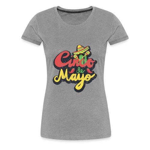 Cinco de Mayo - Women's Premium T-Shirt