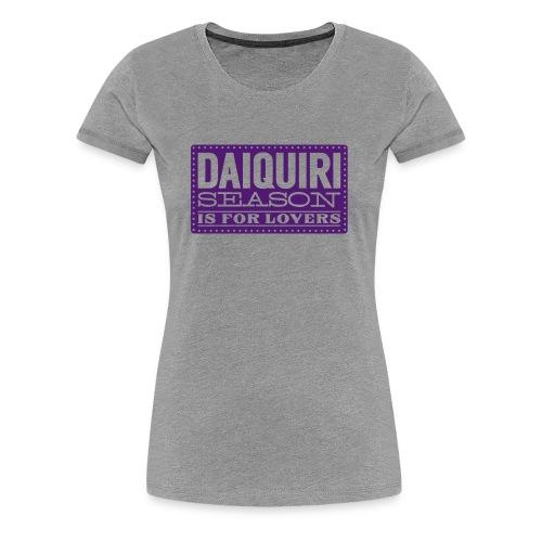 Daiquiri Season 2017 Edition - Women's Premium T-Shirt