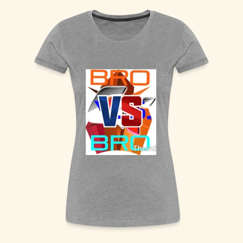 BroVSBro - Women's Premium T-Shirt