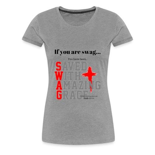 Stay Swag - Women's Premium T-Shirt