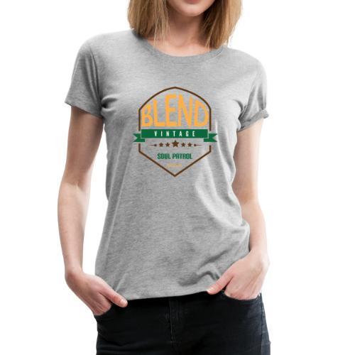 BLEND - Women's Premium T-Shirt