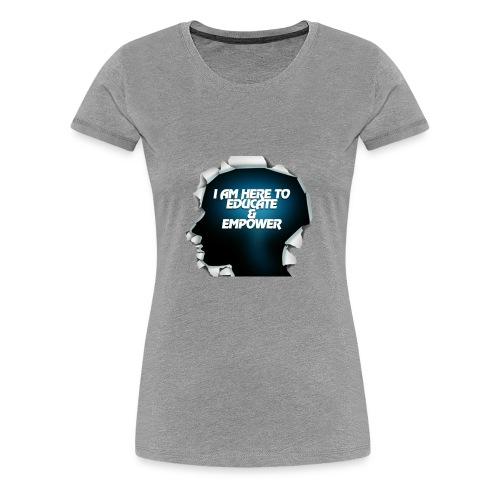 Educate and Empower - Women's Premium T-Shirt