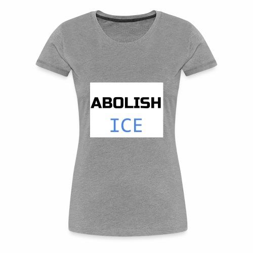 Abolish ICE - Women's Premium T-Shirt