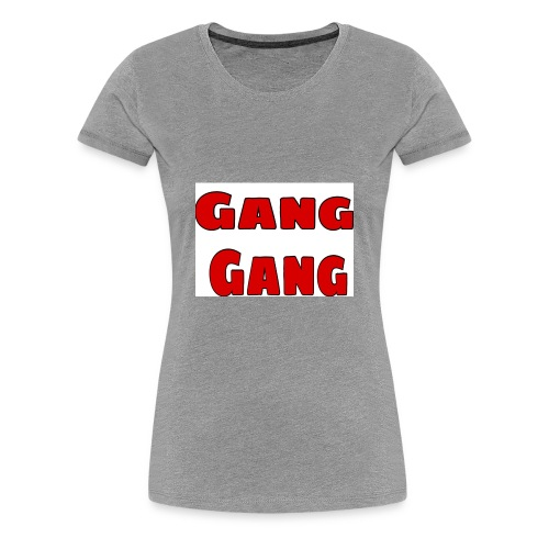 Gang Gang - Women's Premium T-Shirt