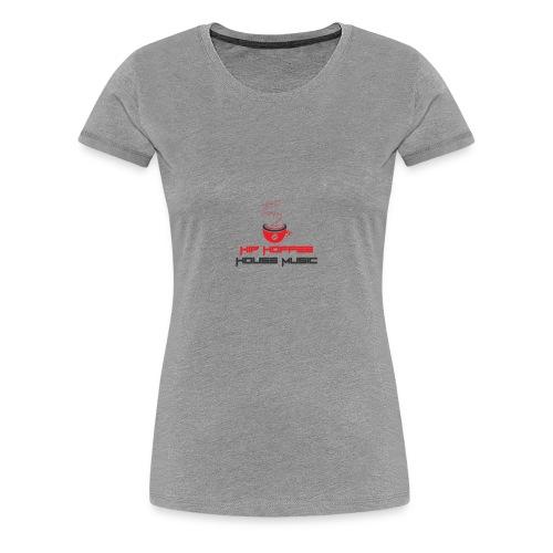 Hip Hoffee House Music - Women's Premium T-Shirt