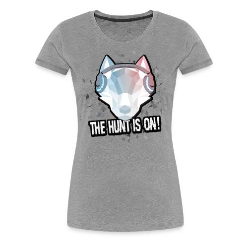 The Hunt is on! - Women's Premium T-Shirt