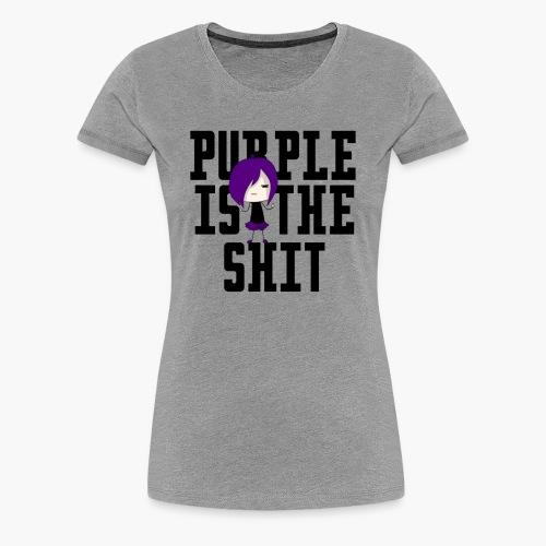 Purple is the Sh*t - Women's Premium T-Shirt