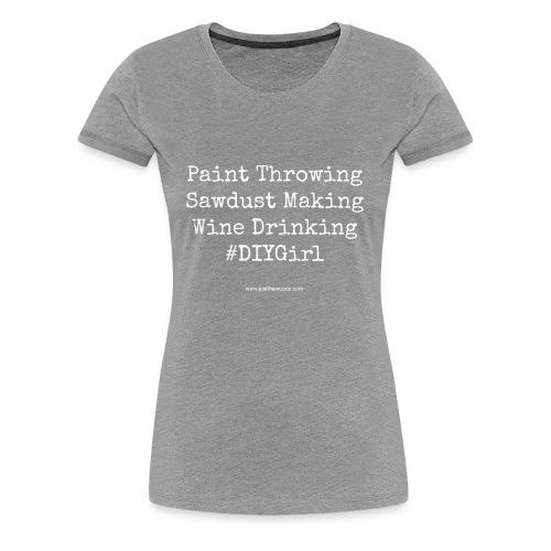 paint wine work - Women's Premium T-Shirt
