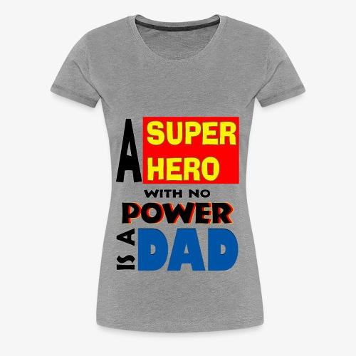 Father's day - Women's Premium T-Shirt