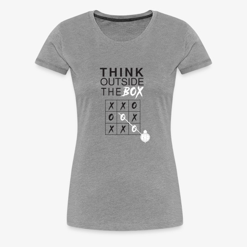 THINK OUTSIDE TH BOX - Women's Premium T-Shirt
