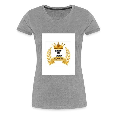 Respect my Crown - Women's Premium T-Shirt