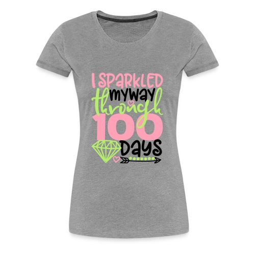 100dayssparkle - Women's Premium T-Shirt