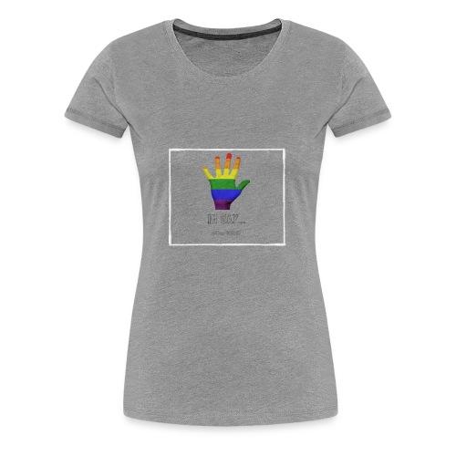 #DealWithIt (Gay) - Women's Premium T-Shirt