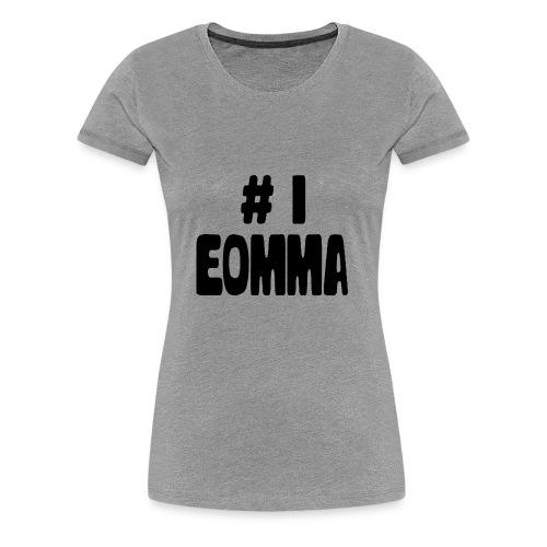 #1 Eomma - Women's Premium T-Shirt