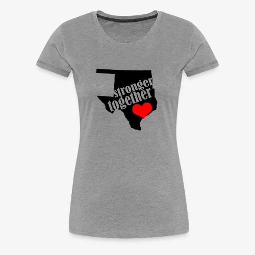 Oklahoma Strong   Stronger Together - Women's Premium T-Shirt