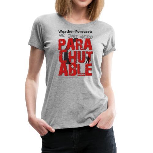 Parachutable - Women's Premium T-Shirt