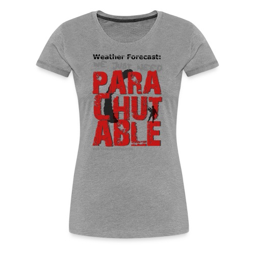 Parachutable - Women's Premium T-Shirt