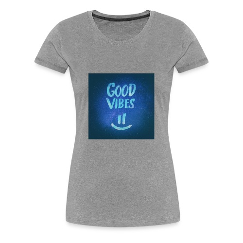 Good Vibes -CrownFarri.Productions - Women's Premium T-Shirt
