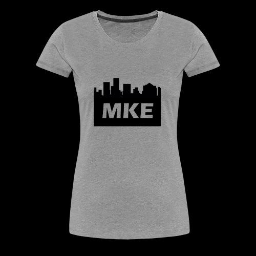 MKE - Women's Premium T-Shirt
