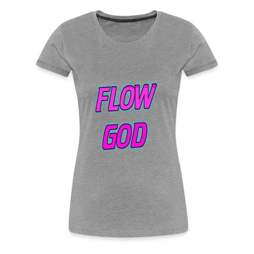 Flow God - Women's Premium T-Shirt