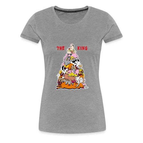 The King - Women's Premium T-Shirt