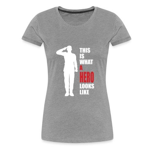 A HERO - Women's Premium T-Shirt