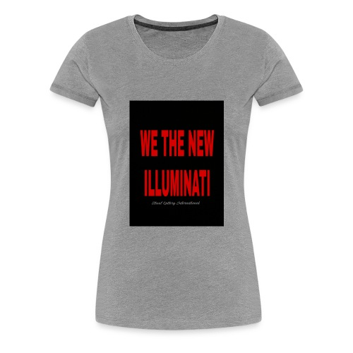 WE THE NEW ILLUMINATI - Women's Premium T-Shirt