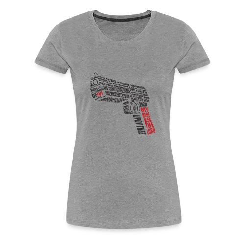 weapon with text - Women's Premium T-Shirt