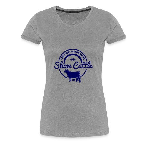 show cattle - Women's Premium T-Shirt