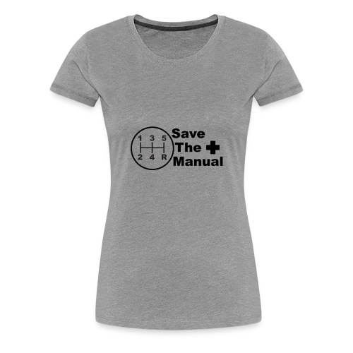 Save The Manual Decal - Women's Premium T-Shirt